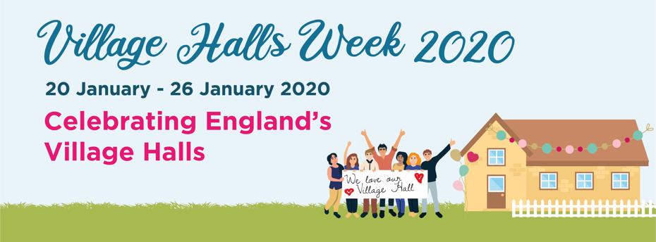 Village Halls Week 2020 banner - 20 to 26 January 2020 - celebrating England's village halls